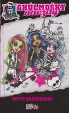 Monster High - Ghúlmošky 1 - Ghúlmošky navždy