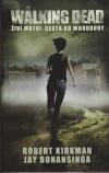 The Walking Dead - Živí mrtví 2 - Cesta do Woodbury /kniha/