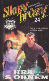 Stopy hrůzy č. 024 - Hra s ohněm ant.
