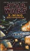 Star Wars: X-Wing 4 - Bactová válka