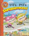 Tatu a Patu 1 - Superhrdinové