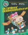 Tatu a Patu 2 - Vesmírné dobrodružství