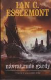 Příběhy z Malazské říše 2 - Návrat Rudé gardy