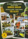 Rower Hogan / Tři kluci
