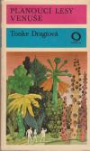 Planoucí lesy Venuše 1.vydání ant.