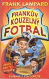Frankův kouzelný fotbal 3: Frankie a kovbojové