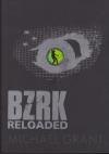 BZRK 2 Reloaded