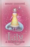 Lily 2 a zářiví draci