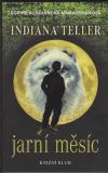 Indiana Teller 1 - Jarní měsíc