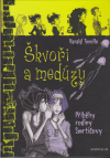 Příběhy rodiny Smrtičovy 4 - Škvoři a medúzy