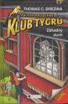 Klub Tygrů 18: Záhadný duch