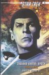 Star Trek: Zkouška ohněm 2: Spock - Oheň a růže
