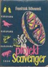 Projekt Scavenger 1. vyd. ant.