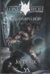 LONE WOLF 006: Království děsu. 2. vyd.