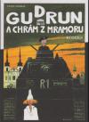 Gudrun a chrám z mramoru - komiks