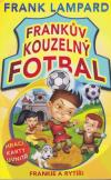 Frankův kouzelný fotbal 5: Frankie a rytíři