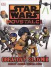 Star Wars - Povstalci - obrazový slovník