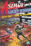 Lucky Starr 1 - David Starr - Tulák po hvězdách ant.