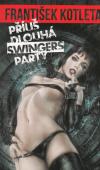 Příliš dlouhá swingers párty