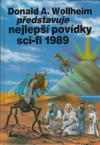 Donald A. Wollheim představuje Nejlepší povídky sci-fi 1989 ant.