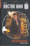Doctor Who 02 - Dalecká generace