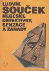 Nebeské detektivky, senzace, záhady 2. vyd. ant.