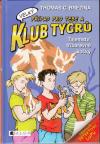 Klub Tygrů velký 01: Tajemství tříbarevné kočky