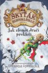 Škyťák Šelmovská Štika III - kniha 4 - Jak zlomit dračí prokletí