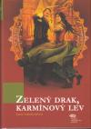 Kroniky Karmínových Kamenů 4 - Zelený drak, karmínový lev