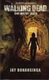 The Walking Dead - Živí mrtví 5 - Zkáza /kniha/