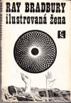 Ilustrovaná žena 1.vyd.