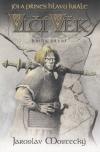 Vlčí věk 01 - Jdi a přines hlavu krále  2.vydání