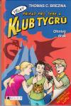 Klub Tygrů velký 02: Ohnivý drak