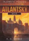 Tajemství původu 2 - Atlantský mor