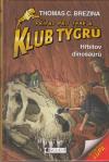 Klub Tygrů 23: Hřbitov dinosaurů