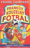 Frankův kouzelný fotbal 7: Frankie a Dračí kletba