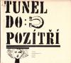 Tunel do pozítří - antologie angloamerické SF ant.