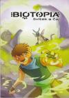 Biotopia - Svitek a Čaj