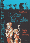 Příběhy rodiny Smrtičovy 6 - Doktor kuje pikle
