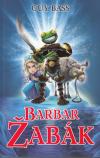 Legenda o Žabákovi 2 - Barbar Žabák