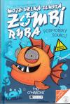 Moje velká tlustá zombí ryba 2 - Podmořský souboj