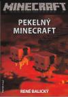 Minecraft 3 - Pekelný Minecraft
