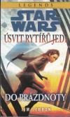 Star Wars: Legends 3 - Úsvit rytířů Jedi 1 - Do prázdnoty