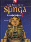 Sfinga - Záhady historie 1 ant.