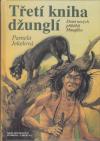 Třetí kniha džunglí ant.