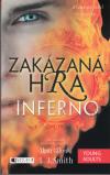 Zakázaná hra 3 - Inferno