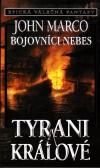 Tyrani a králové 6 - Bojovníci nebes