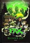Pax 5 - Sluhové zla