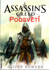 Assassin's Creed 08: Podsvětí