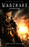 Warcraft D1 Durotan